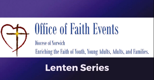 Diocese of Norwich Begins Its Lenten Video Series