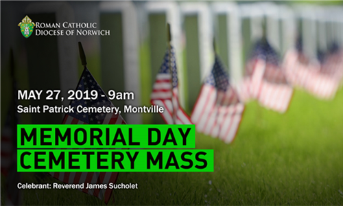 Memorial Day Cemetery Mass in Montville, CT - May 27, 2019, at 9:00 a.m.