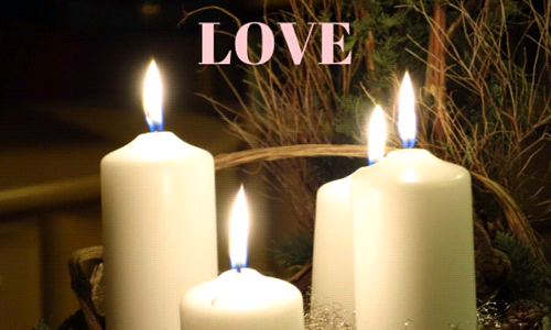Fourth Sunday of Advent- Love
