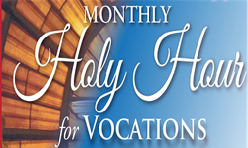 Monthly Holy Hour for Vocations-April 25th