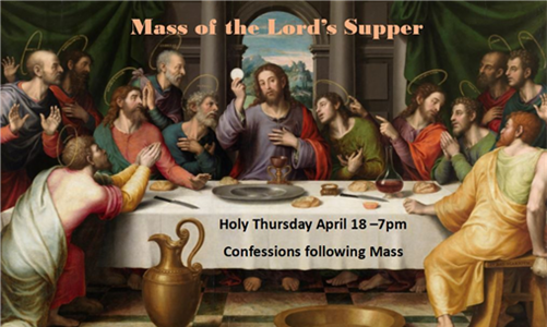 Mass of the Lord's Supper - Holy Thursday 7p